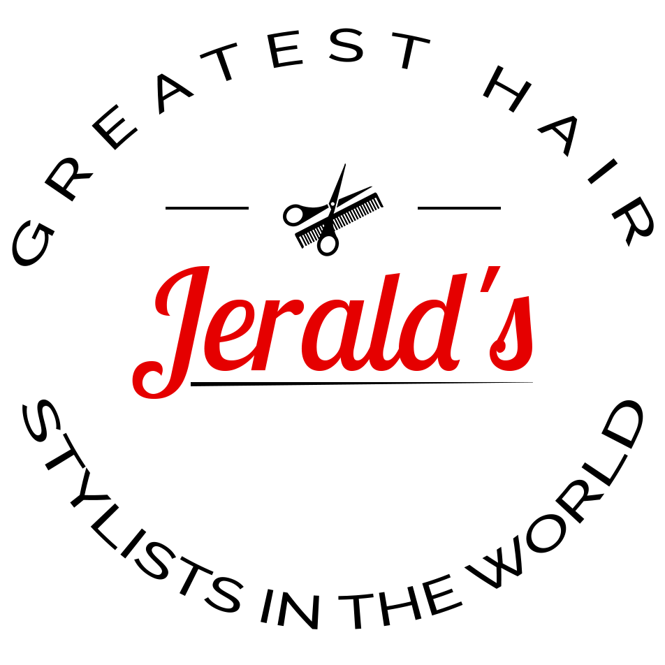 Jerald's Greatest Hair Stylists in the World