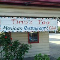 Tino's Too Mexican Restaurant